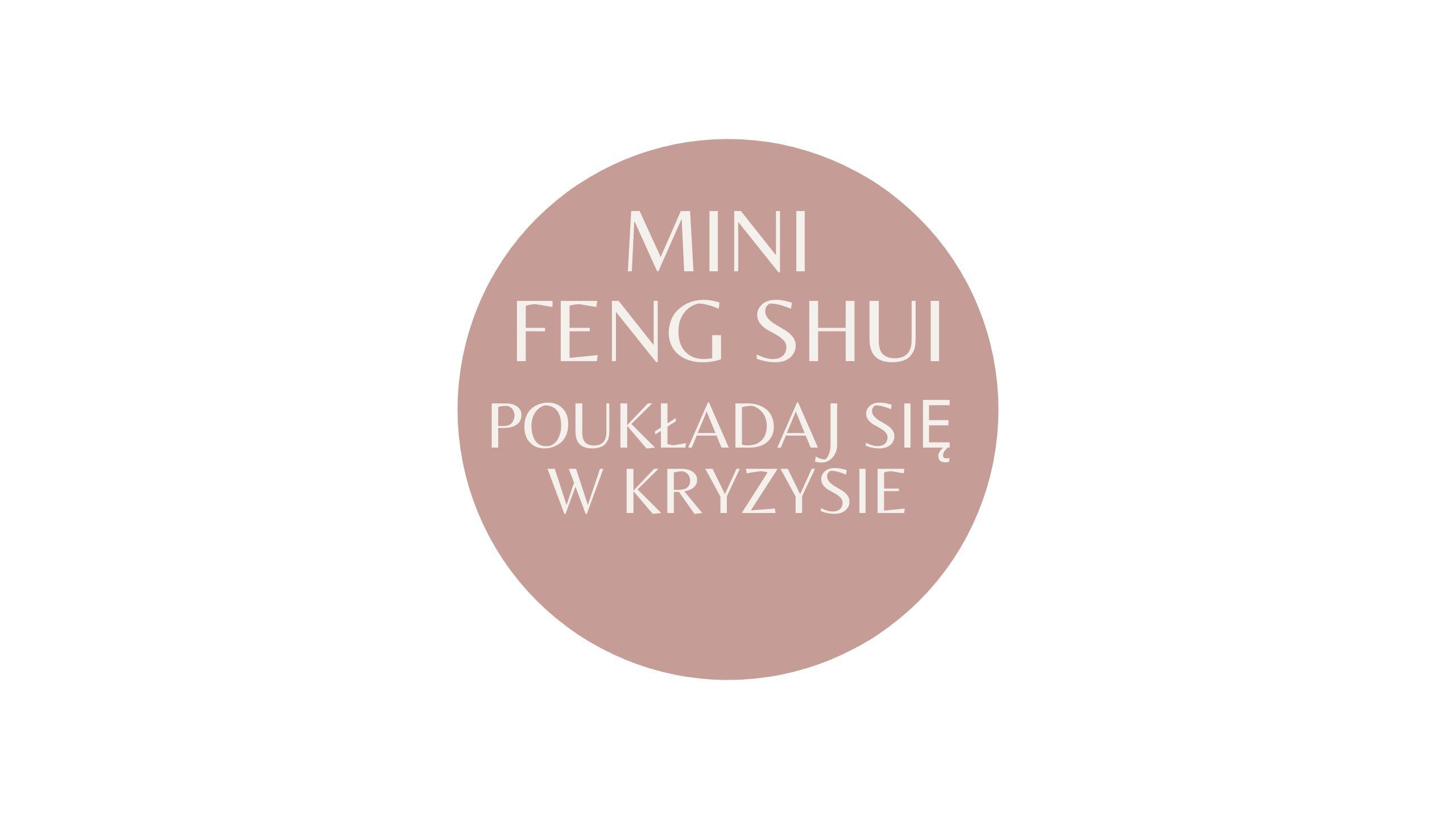 MINI FENG SHUI
